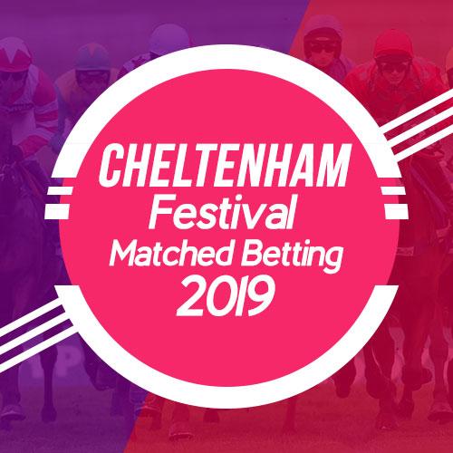 Cheltenham Festival Matched Betting-2019