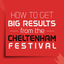 How to get BIG results from the Cheltenham Festival Matched Betting 2018