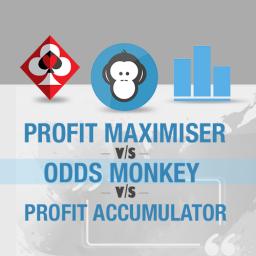 Profit Maximiser v Profit Accumulator v Odds Monkey