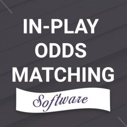 In-play Odds Matching Software