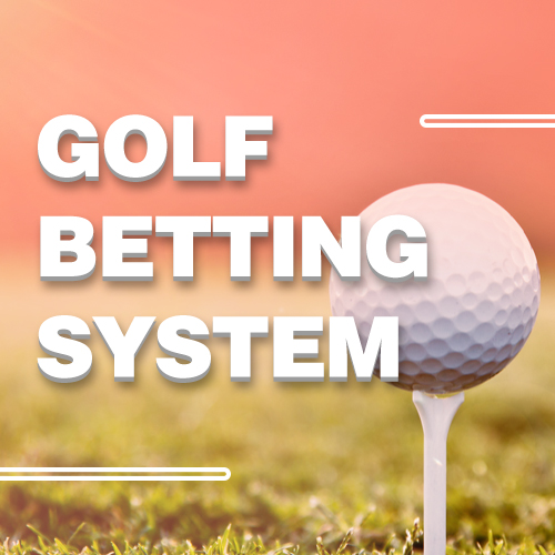 Golf Betting System