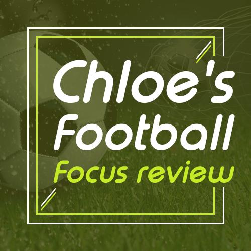 Chloe's Football Focus review
