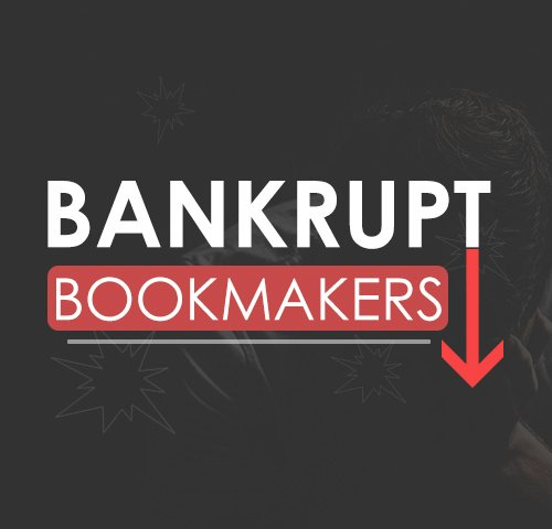 Bankupt bookmakers