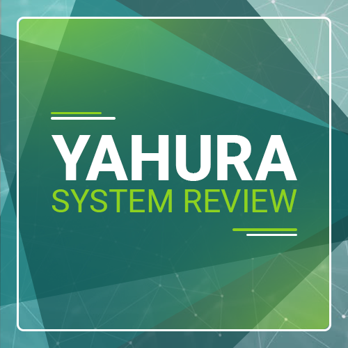 Yahura System Review