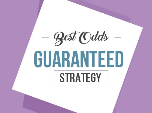 Best Odds Guaranteed Strategy