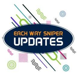 Each Way Sniper updates