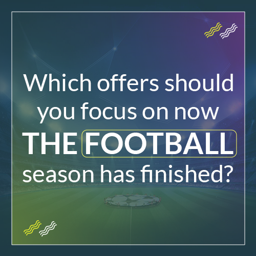 Which should you focus on now the football season has finished