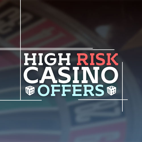 High Risk Casino