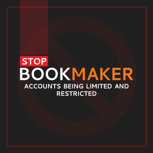 Stop bookmaker accounts being limited and restricted