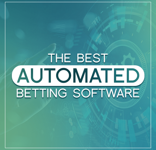 The best automated betting software