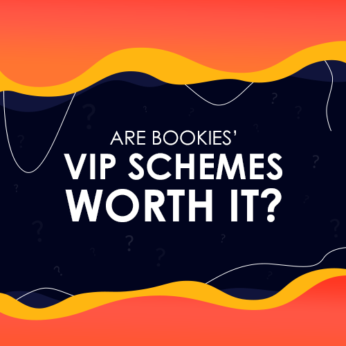bookie vip schemes worth it?