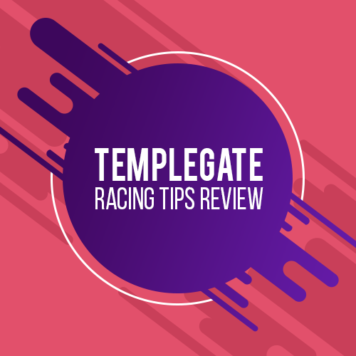 TEMPLEGATE RACING TIPS REVIEW